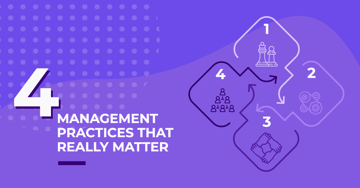 Four Management Practices That Really Matter