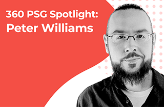 360 PSG Spotlight: Pete Williams