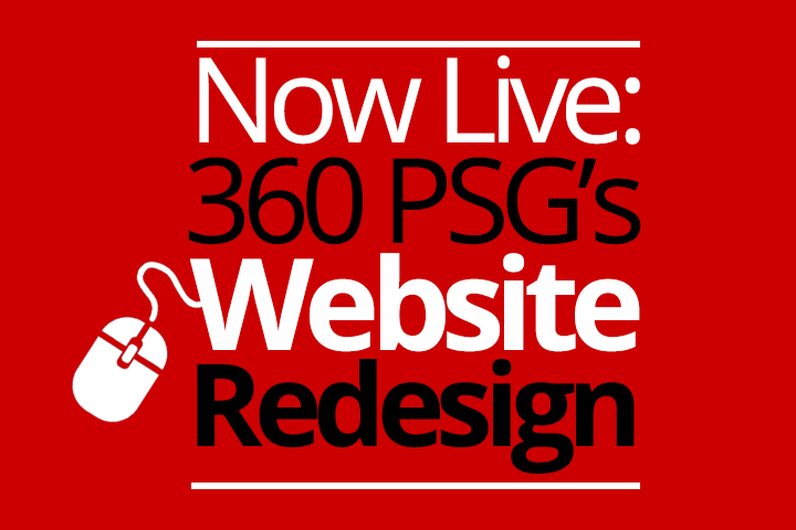 Now Live: 360 PSG's Website Redesign