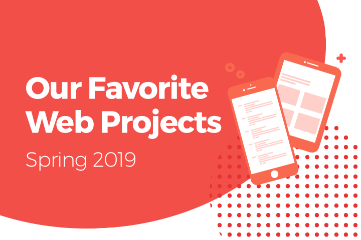 360 PSG's Favorite Web Projects: Spring 2019